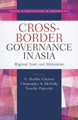 Cross Boarder Governance in Asia: Regional Issues and Mechanisms