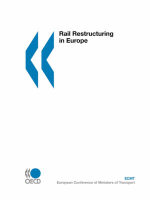 Rail Restructuring in Europe