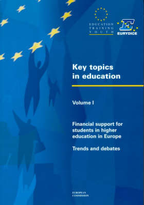 Key Topics in Education: v. 1: Financial Support for Students in Higher Education in Europe - Trends and Debates