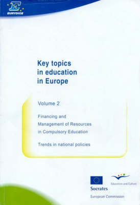 Key Topics in Education in Europe: v. 2: Financing and Management of Resources in Compulsory Education - Trends in National Policies