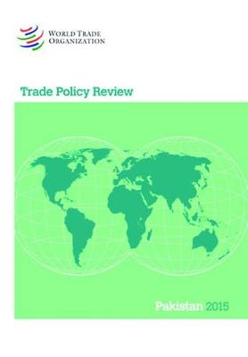 Trade Policy Review - Pakistan