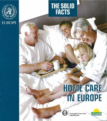 The Solid Facts: Home Care in Europe