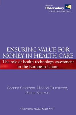 Ensuring Value for Money in Health Care: The Role of Health Technology Assessment in the European Union