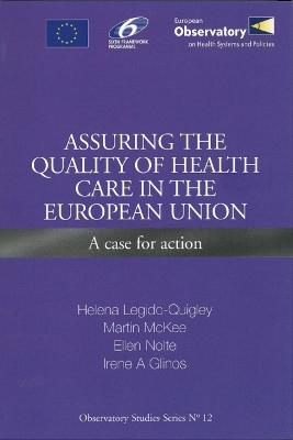 Assuring the Quality of Health Care in the European Union: A Case for Action