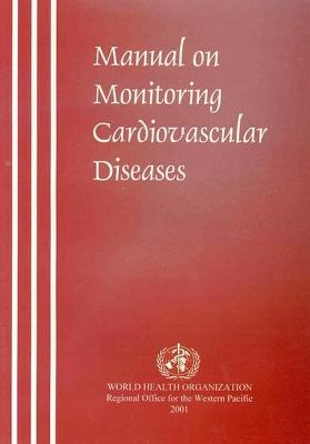 Manual on Monitoring Cardiovascular Diseases