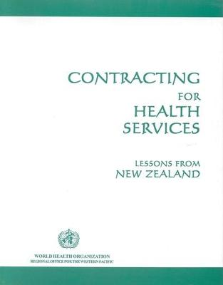 Contracting for Health Services: Lessons from New Zealand