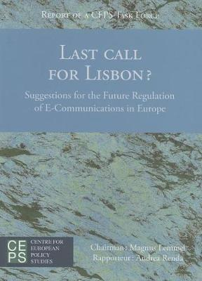Last Call for Lisbon?: Suggestions for the Future Regulation of E-Communications in Europe