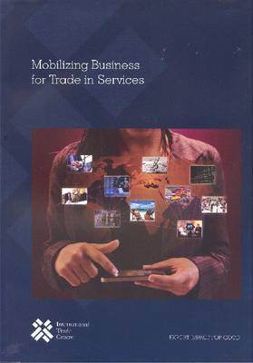 Mobilizing Business for Trade in Services