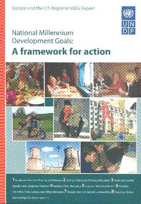 National Millennium Development Goals: A Framework for Action