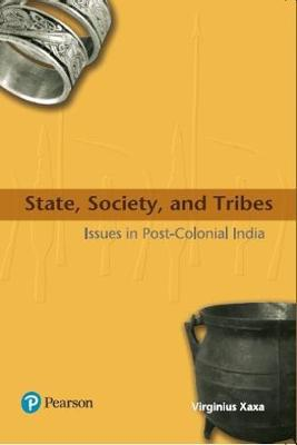 State, Society, and Tribes: Issues in Post Colonial India