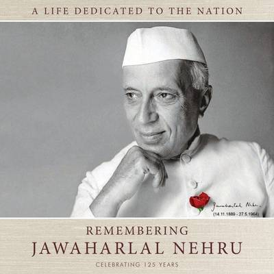 Remembering Jawaharlal Nehru: A Life Dedicated To The Nation-125 Years