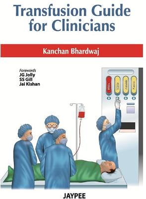 Transfusion Guide for Clinicians