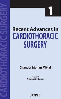 Recent Advances in Cardiothoracic Surgery: v. 1