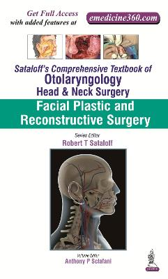 Sataloff's Comprehensive Textbook of Otolaryngology: Head & Neck Surgery: Facial Plastic and Reconstructive Surgery