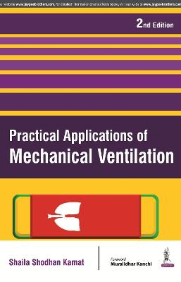 Practical Applications of Mechanical Ventilation