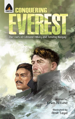 Conquering Everest: The Story of Edmund Hillary and Tenzing Norgay