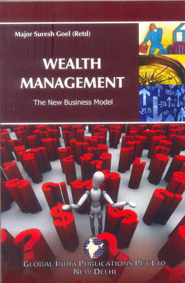 Wealth Management: the New Business Model