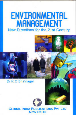 Environmental Management: New Directions for the 21st Century
