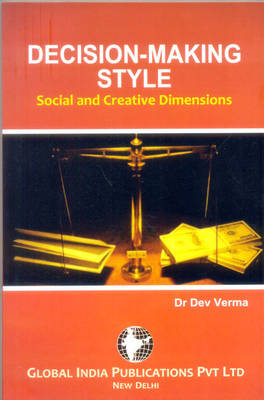Decision Making Style: Social and Creative Dimensions