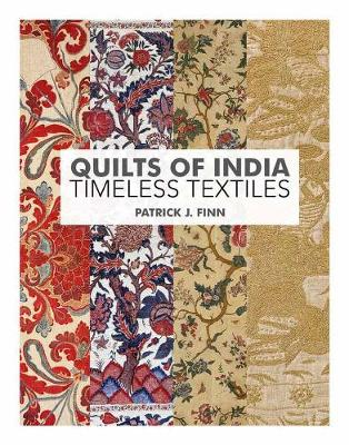 Quilts Of India: Timeless Textiles