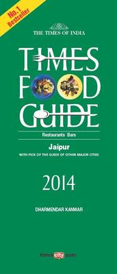 Times Food Guide Jaipur: 2014