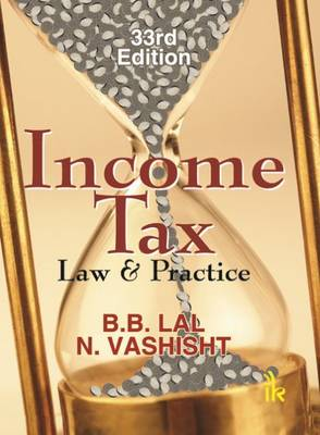 Income Tax: Law & Practice