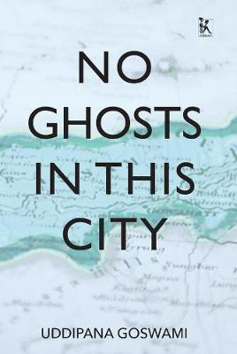 No Ghosts in This City: And Other Short Stories