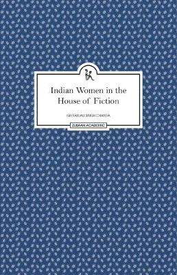 Indian Women in the House of Fiction