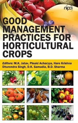 Good Management Practices for Horticultural Crops
