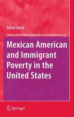 Mexican American and Immigrant Poverty in the United States