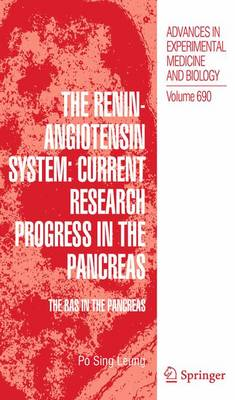 The Renin-angiotensin System: Current Research Progress in the Pancreas: The Ras in the Pancreas