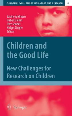 Children and the Good Life: New Challenges for Research on Children