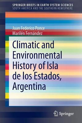Climatic and Environmental History of Isla de los Estados, Argentina