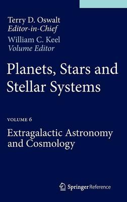 Planets, Stars and Stellar Systems: Volume 6: Extragalactic Astronomy and Cosmology
