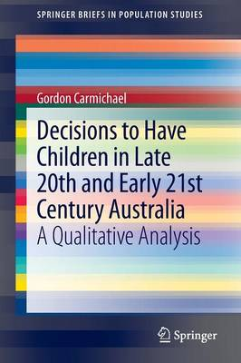 Decisions to Have Children in Late 20th and Early 21st Century Australia: A Qualitative Analysis
