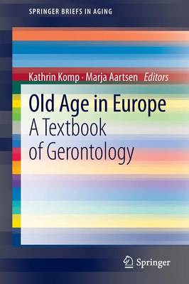 Old Age In Europe: A Textbook of Gerontology