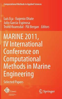 MARINE 2011, IV International Conference on Computational Methods in Marine Engineering: Selected Papers