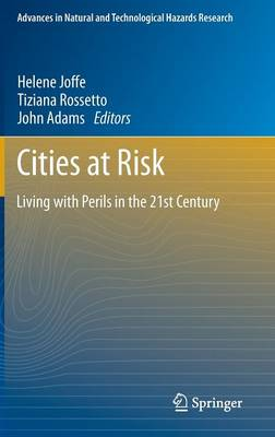 Cities at Risk: Living with Perils in the 21st Century