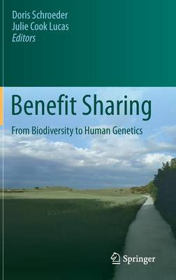 Benefit Sharing: From Biodiversity to Human Genetics