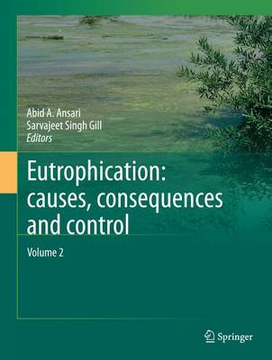 Eutrophication: Causes, Consequences and Control: Volume 2