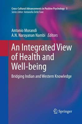 An Integrated View of Health and Well-being: Bridging Indian and Western Knowledge