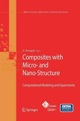 Composites with Micro- and Nano-Structure: Computational Modeling and Experiments