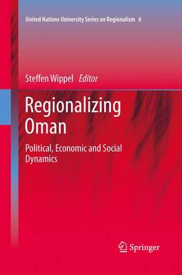 Regionalizing Oman: Political, Economic and Social Dynamics
