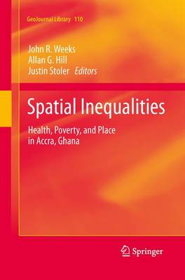 Spatial Inequalities: Health, Poverty, and Place in Accra, Ghana