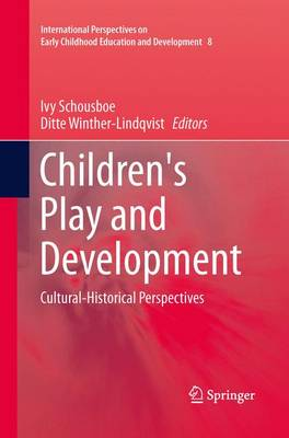 Children's Play and Development: Cultural-Historical Perspectives