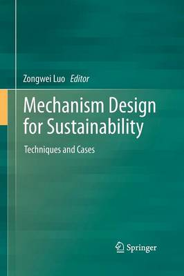 Mechanism Design for Sustainability: Techniques and Cases
