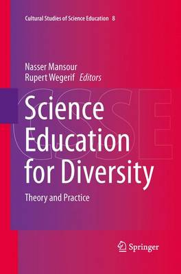 Science Education for Diversity: Theory and Practice