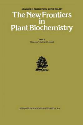 The New Frontiers in Plant Biochemistry