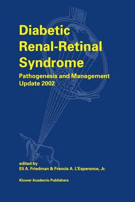 Diabetic Renal-Retinal Syndrome: Pathogenesis and Management Update: 2002