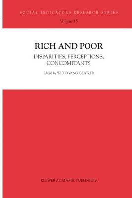 Rich and Poor: Disparities, Perceptions, Concomitants